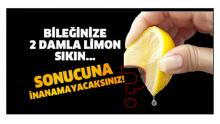 Bir Limon Alın Ve Bileğinize Damlatın, Çok Faydasını Göreceksiniz
