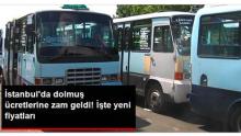İstanbul'da Dolmuş Ücretlerine Zam Geldi