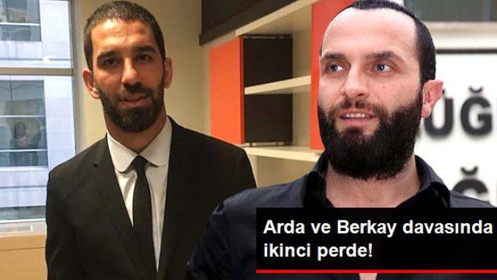 Berkay ile Arda Turan arasındaki davanın ikinci duruşması başladı