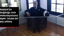 İYİ Partili Türkkan'dan, Atatürk'ün doğduğu evin restorasyonuna tepki: Ucube bir şey çıkmış