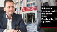 Babasının Kurduğu Partiyi İcra Ettiren Fatih Erbakan'dan Açıklama Geldi