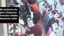 Vicdansız hırsızlar mağazadaki sadaka kutusunu çaldılar