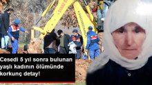 Cesedi 5 Yıl Sonra Bulunan Yaşlı Kadının, Boğularak Öldürüldüğü Ortaya Çıktı