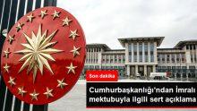 Son Dakika! Cumhurbaşkanlığı'ndan teröristbaşı Öcalan'ın mektubuyla ilgili sert açıklama