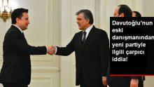 Davutoğlu'nun eski danışmanı Mahçupyan, Gül ve Babacan'ın yeni parti için sonbaharda harekete geçeceklerini iddia etti