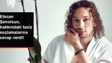 Ünlü Oyuncu Efecan Şenolsun, Taciz Suçlamalarına Cevap Verdi
