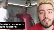 Youtuber Enes Batur, Amcasına ve Eşine Hakaret Ettiği Videoyu Gelen Tepkiler Üzerine Yayından Kaldırdı