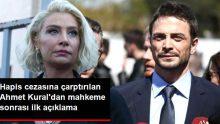 Hapis Cezasına Çarptırılan Ahmet Kural'dan Mahkeme Sonrası İlk Açıklama