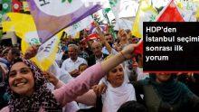 HDP'den İstanbul seçimi sonrası ilk mesaj: Demokrasi ittifakını örelim, Türkiye'yi demokratikleştirelim