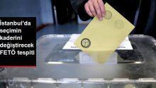 İstanbul Seçimleriyle İlgili Soruşturmada 43 Kişinin FETÖ'yle İrtibatı Tespit Edildi