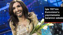 TRT Genel Müdürü, Eurovision'u Cinsiyeti Belli OImayan Kişiler Katıldığı İçin Yayınlayamacaklarını Açıkladı