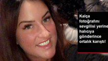 Genç kadın sevgilisine atacağı kalçasının fotoğrafını halıcıya gönderince ortalık karıştı!