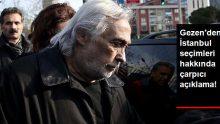 Müjdat Gezen'den İstanbul Seçimleri Hakkında Çarpıcı Açıklama!