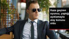 Omurgası kırılan Kerem Bürsin'in yaptığı açıklama alay konusu oldu