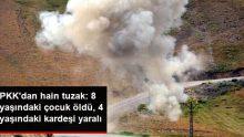 Tunceli'de EYP infilak etti: 1 çocuk öldü, 4 yaşındaki kardeşi yaralandı