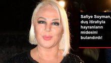 Safiye Soyman, Duş İtirafıyla Hayranlarının Midesini Bulandırdı!