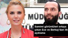 Samimi Görüntüleri Ortaya Çıkan Berkay Şahin ve Ece Erken'den İlk Açıklama
