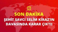 Son Dakika! Savcı Selim Kiraz'ın şehit edilmesi ile ilgili davada karar verildi