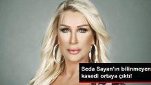 Seda Sayan'ın Bilinmeyen Kasedi Ortaya Çıktı