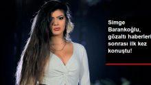 Simge Barankoğlu'ndan Gözaltı Haberleri Hakkında Açıklama!