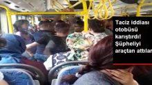 Kadın yolcuyu taciz ettiği iddia edilen şüpheli, erkek yolcular tarafından darp edildi