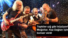 Moğollar grubu, Kaz Dağları'nın çevresine yapılacak olan altın madeni için konser verdi