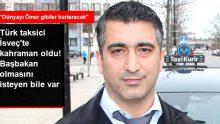 Kredi Kartını Müşterisine Veren Türk Taksici, İsveç'te Kahraman Oldu