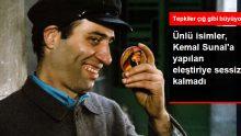 Ünlü İsimler Kemal Sunal'a Yapılan Eleştiriye Sessiz Kalmadı